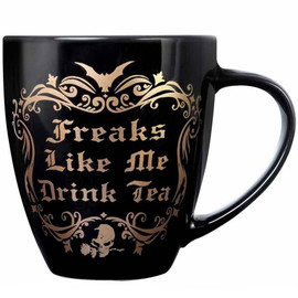 Mug Alchemy Gothic Freaks Like Me Drink Tea